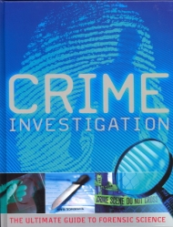 """Crime Investigation. The Ultimate Guide to Forensic Science"", de Parragon"