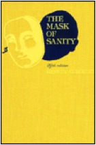 """The Mask Of Sanity: An Attempt To Clarify Some Issues About The So-Called Psychopathic Personality"", de Hervey Cleckley"